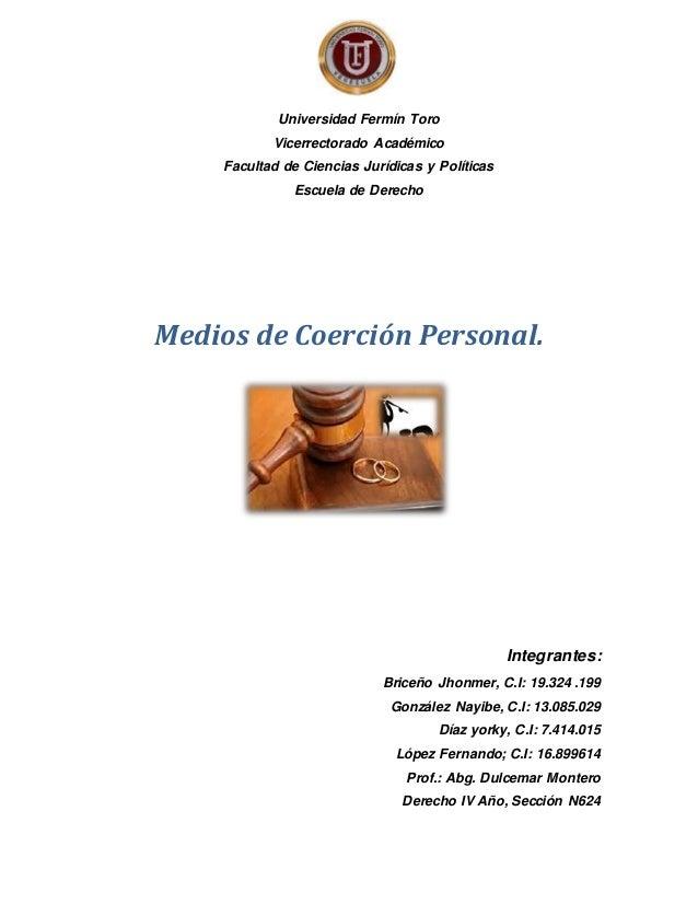 Universidad Fermín Toro  Vicerrectorado Académico  Facultad de Ciencias Jurídicas y Políticas  Escuela de Derecho  Medios ...