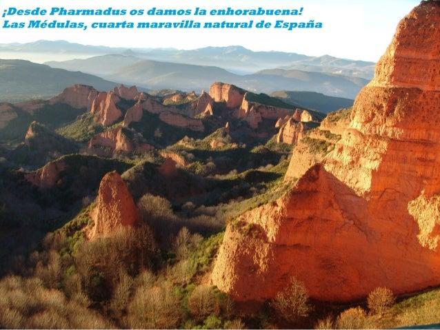 Las Médulas ya son una de las 7 maravillas naturales de España