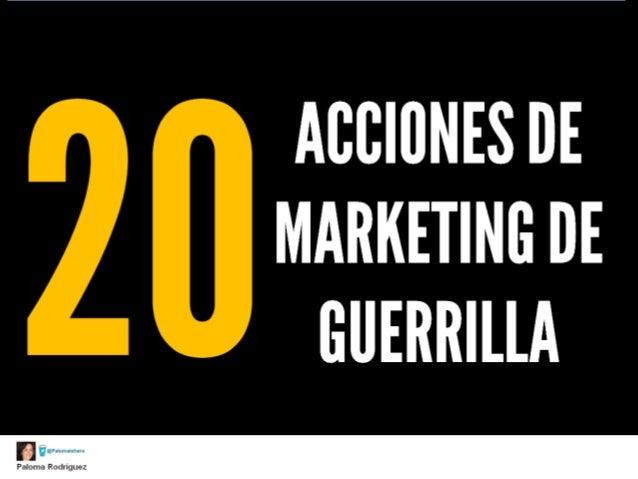 20 acciones de marketing de guerrilla
