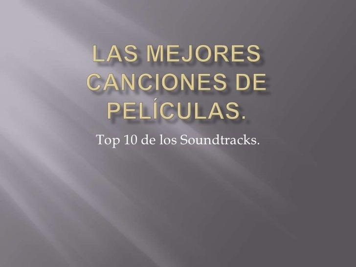 Las mejores canciones de películas