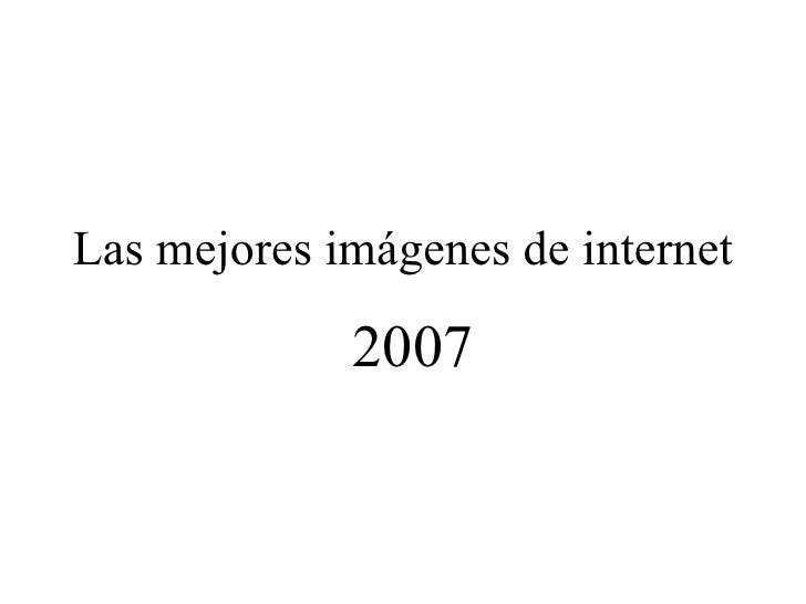 Lasmejoresimagenes2007