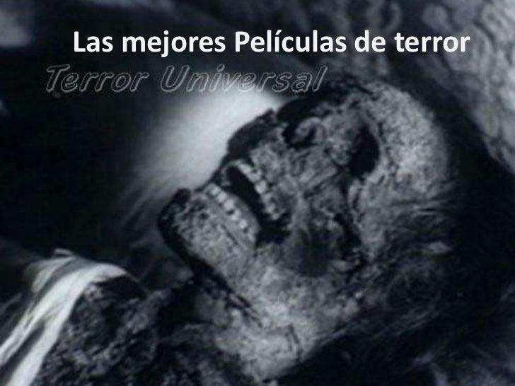 Las mejores Películas de terror<br />