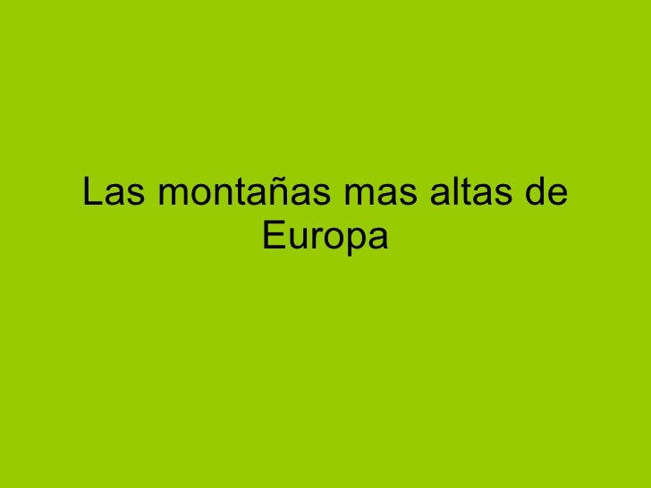 Las montañas mas altas de Europa