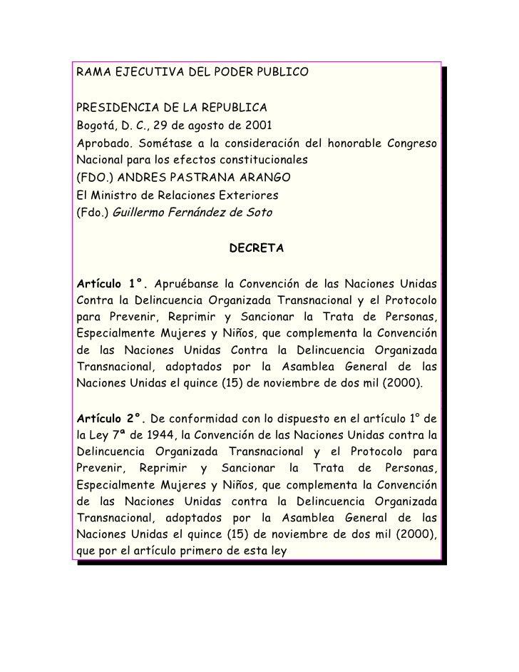 RAMA EJECUTIVA DEL PODER PUBLICO  PRESIDENCIA DE LA REPUBLICA Bogotá, D. C., 29 de agosto de 2001 Aprobado. Sométase a la ...