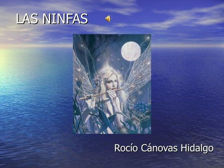 LAS NINFAS             Rocío Cánovas Hidalgo