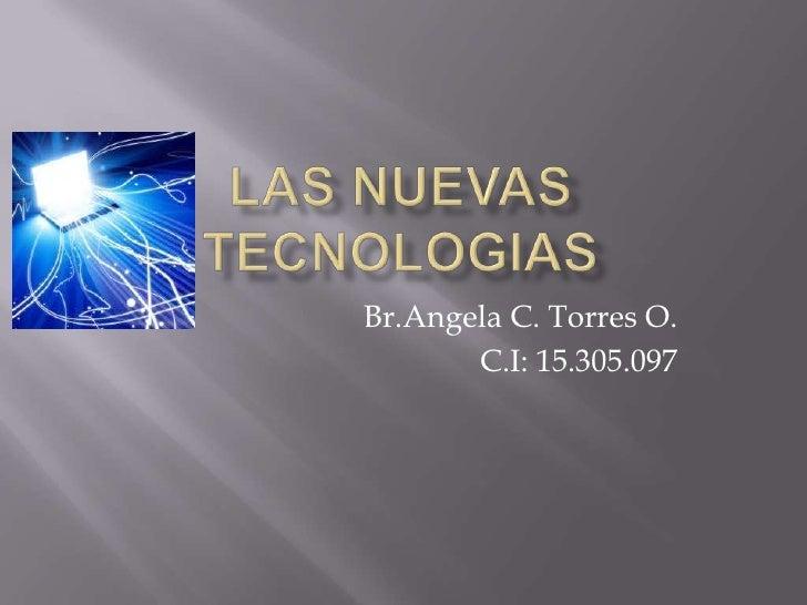 Br.Angela C. Torres O.       C.I: 15.305.097