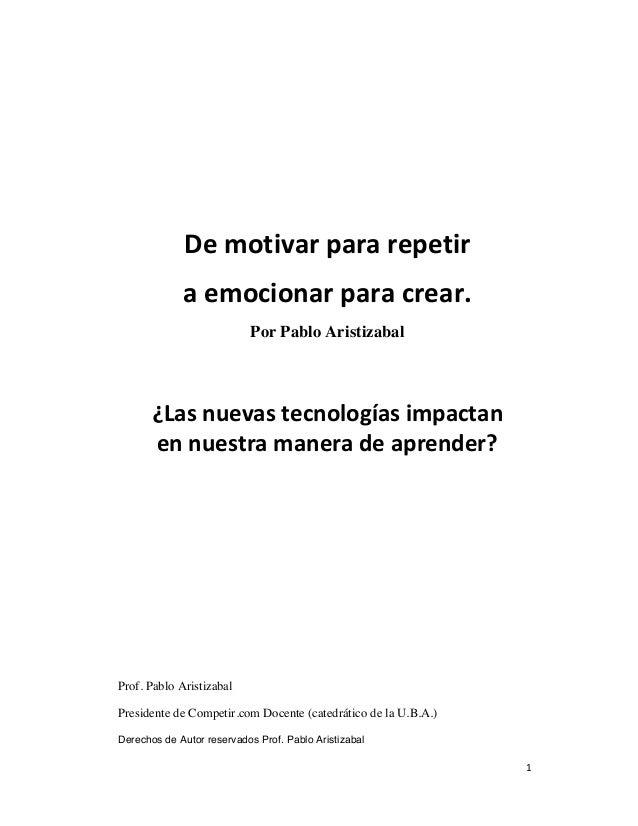 De motivar para repetir               a emocionar...
