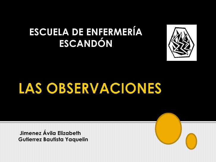ESCUELA DE ENFERMERÍA         ESCANDÓNJimenez Ávila ElizabethGutierrez Bautista Yaquelin