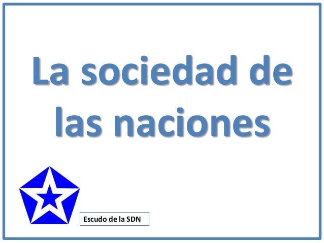 La sociedad de las naciones Escudo de la SDN