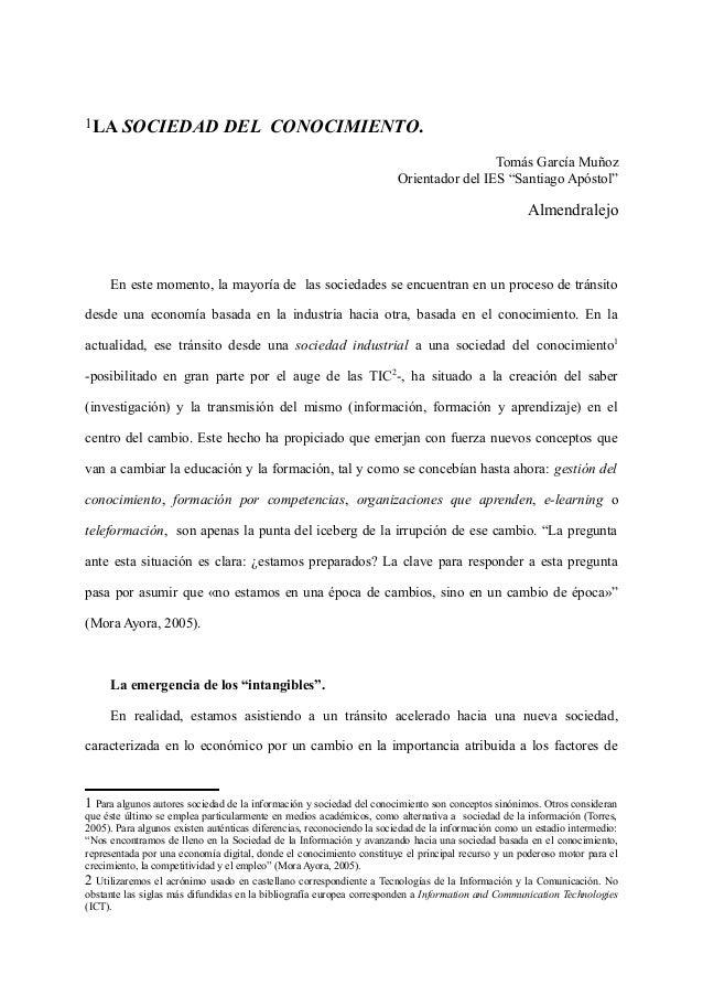 """LA SOCIEDAD DEL CONOCIMIENTO.  Tomás García Muñoz  Orientador del IES """"Santiago Apóstol""""  Almendralejo  En este momento, l..."""
