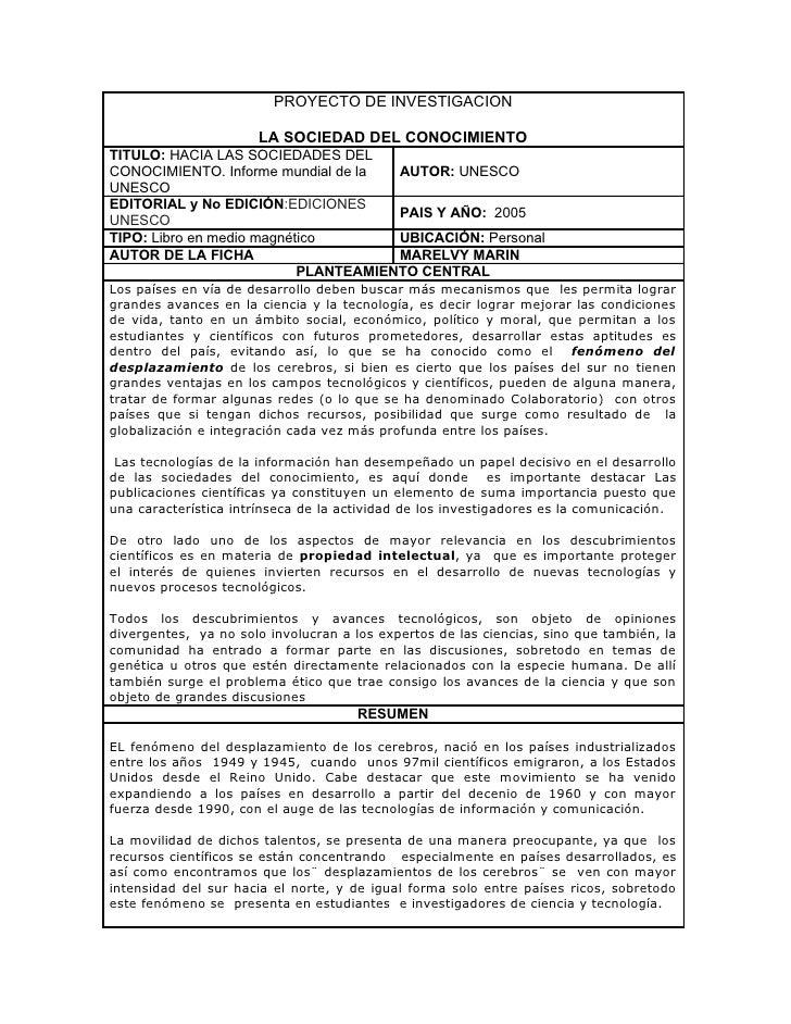 PROYECTO DE INVESTIGACION                        LA SOCIEDAD DEL CONOCIMIENTO TITULO: HACIA LAS SOCIEDADES DEL CONOCIMIENT...