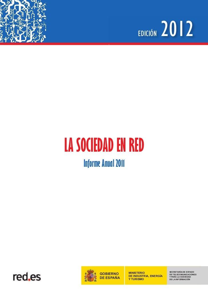 Informe. La sociedad en red. Edición 2012.