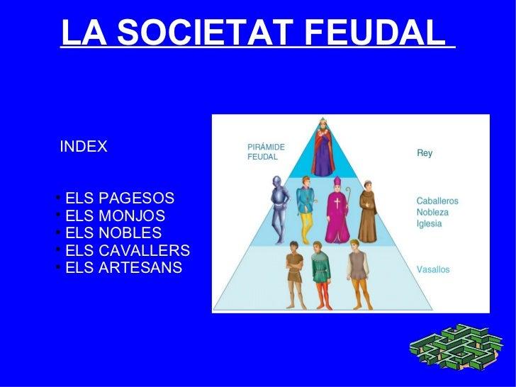 <ul><li>INDEX </li></ul><ul><li>ELS PAGESOS </li></ul><ul><li>ELS MONJOS </li></ul><ul><li>ELS NOBLES </li></ul><ul><li>EL...
