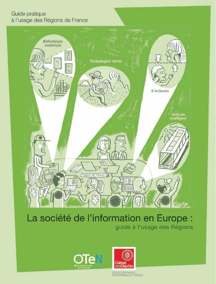 La Société de l'Information en Europe, Guide à l'usage des Régions, Oten CDC 2008