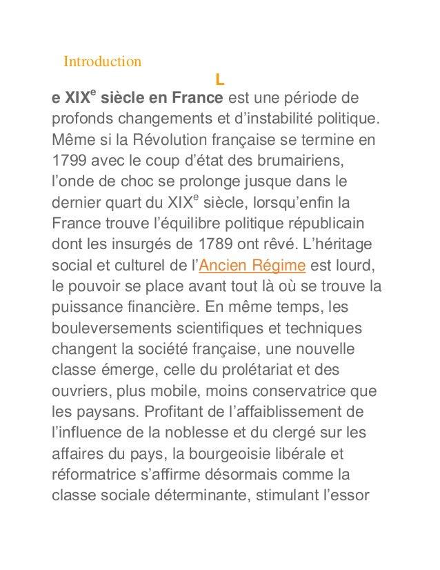 Introduction                          Le XIXe siècle en France est une période deprofonds changements et d'instabilité pol...