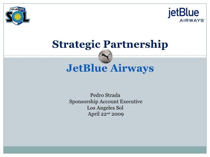 La Sol & Jet Blue