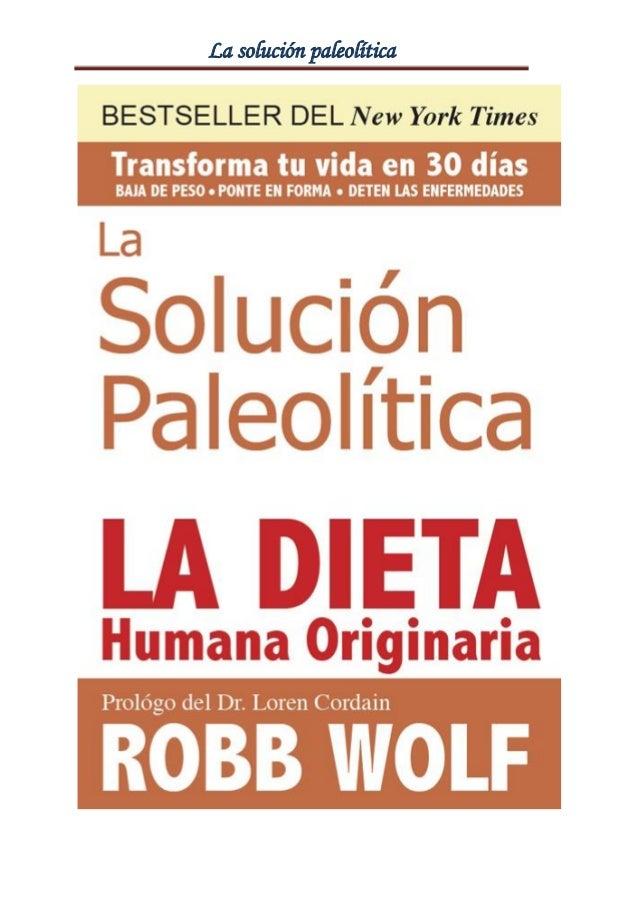 La solucion paleolitica   robb wolf