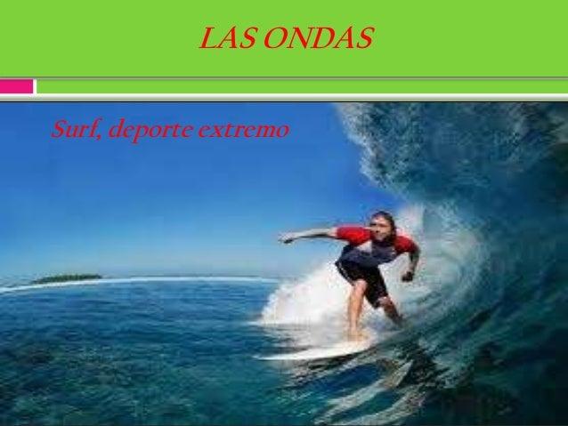 Las ondas