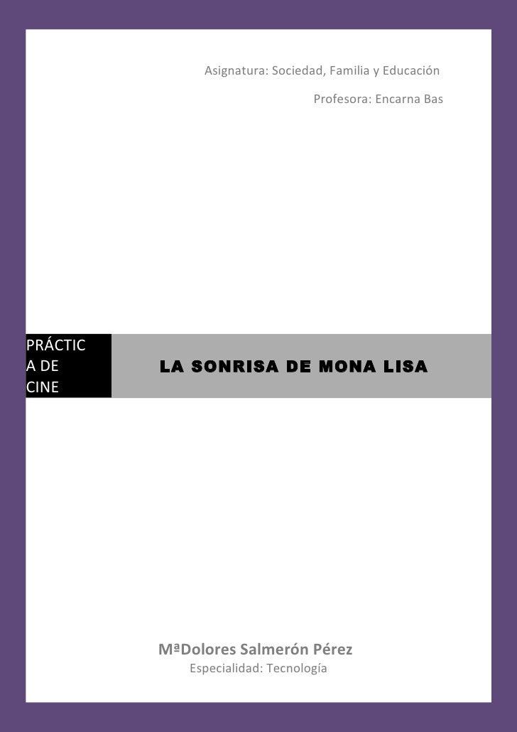 Asignatura: Sociedad, Familia y Educación                                  Profesora: Encarna BasPRÁCTICA DE      LA SONRI...