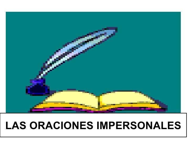 LAS ORACIONES IMPERSONALES