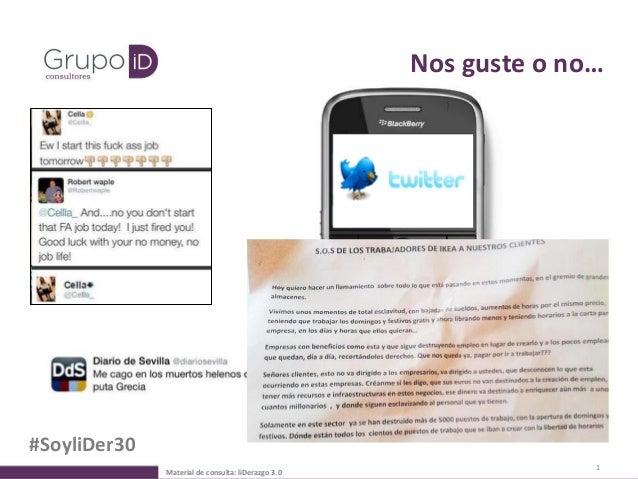 1 Nos guste o no… Material de consulta: liDerazgo 3.0 #SoyliDer30