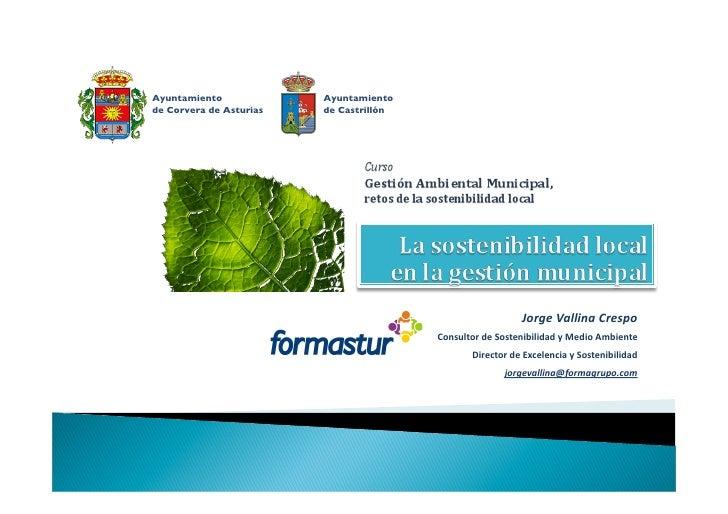 La sostenibilidad local en la gestión municipal