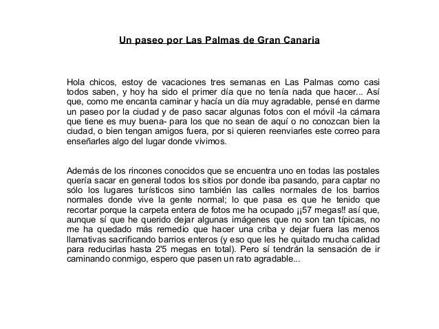 Un paseo por Las Palmas de Gran CanariaHola chicos, estoy de vacaciones tres semanas en Las Palmas como casitodos saben, y...