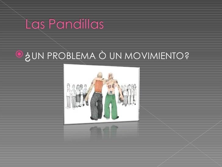 <ul><li>¿ UN PROBLEMA Ò UN MOVIMIENTO? </li></ul>