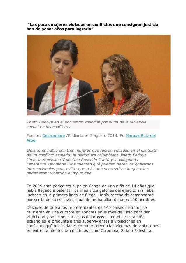"""""""Las pocas mujeres violadas en conflictos que consiguen justicia han de penar años para lograrla"""" Jineth Bedoya en el encu..."""
