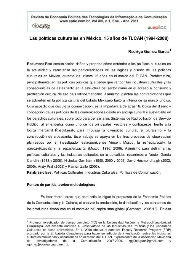 Las políticas culturales en méxico. 15 años de tlcan (1994 2008)