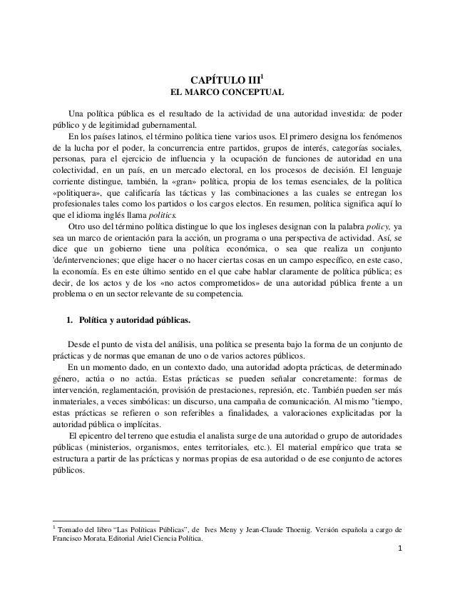 CAPÍTULO III1                                    EL MARCO CONCEPTUAL     Una política pública es el resultado de la activi...