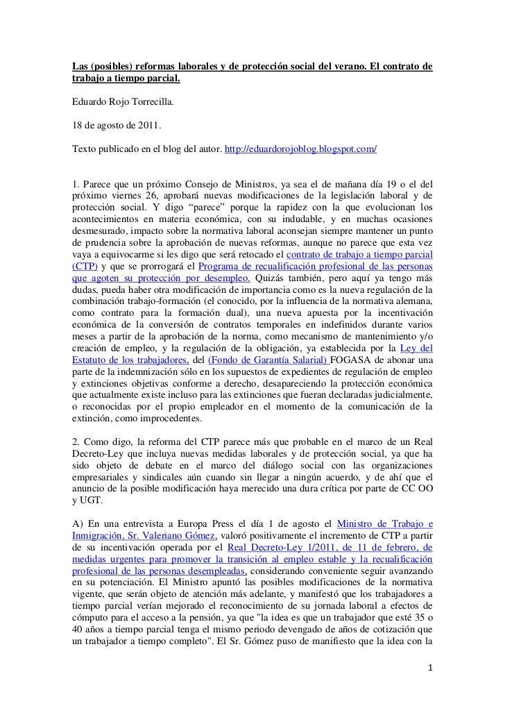 Las (posibles) reformas laborales y de protección social del verano. El contrato detrabajo a tiempo parcial.Eduardo Rojo T...