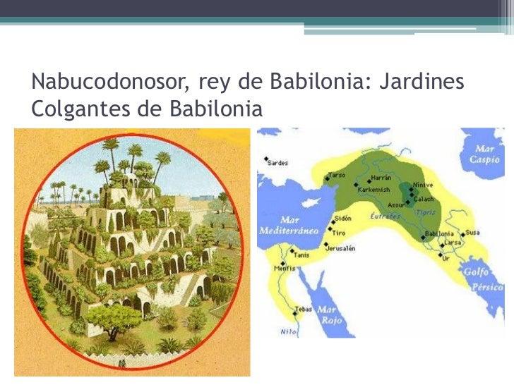 rey de babilonia jardines colgantes de babilonia 17 imperio