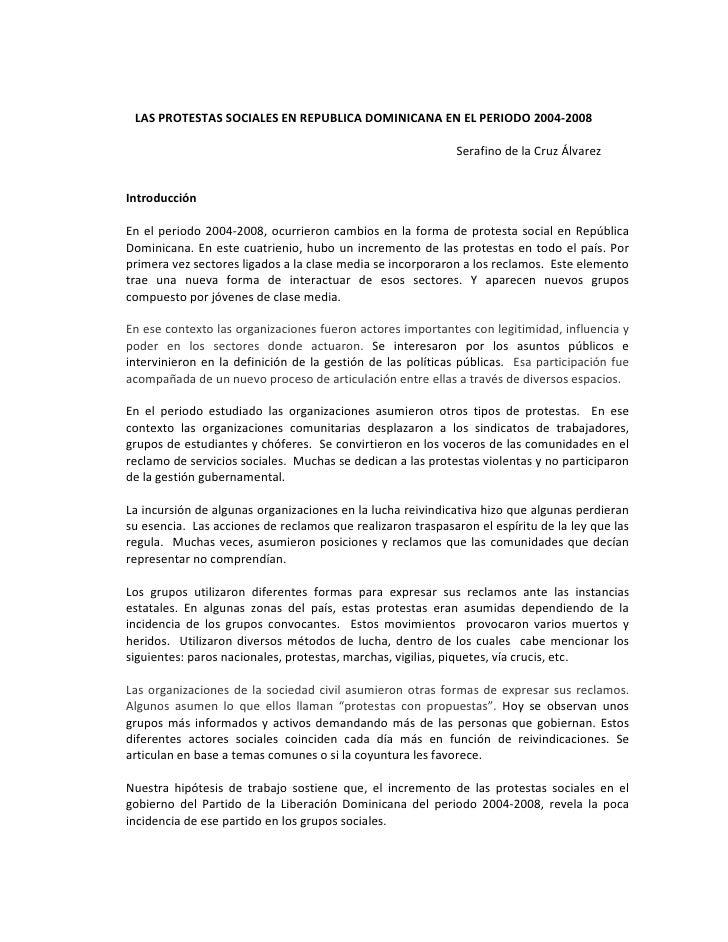 LAS PROTESTAS SOCIALES EN REPUBLICA DOMINICANA EN EL PERIODO 2004-2008                                                    ...