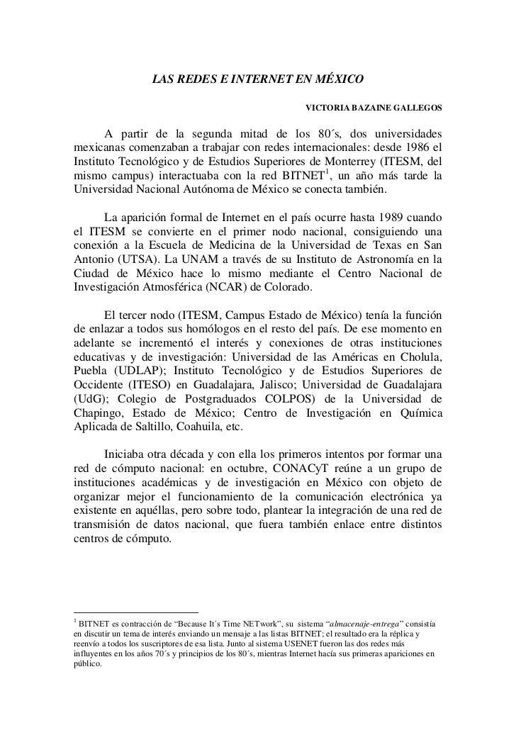 LAS REDES E INTERNET EN MÉXICO                                                                   VICTORIA BAZAINE GALLEGOS...