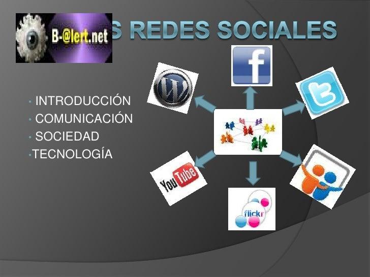 LAS REDES SOCIALES<br /><ul><li> INTRODUCCIÓN