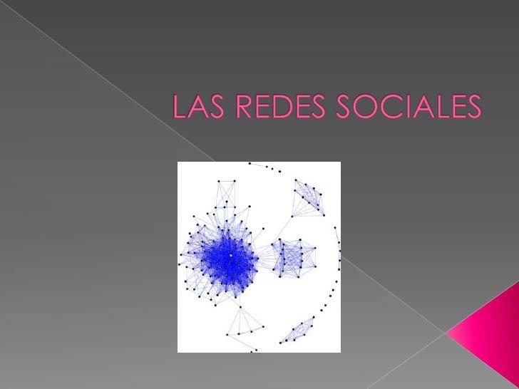    Las redes sociales son estructuras sociales compuestas de grupos de personas, las cuales están    conectadas por uno o...