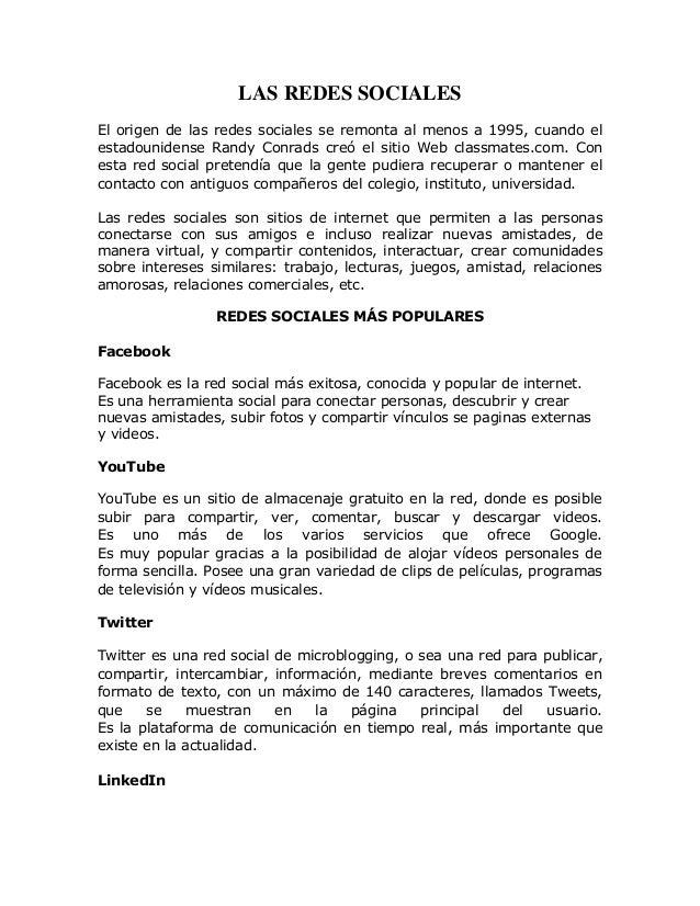 LAS REDES SOCIALES El origen de las redes sociales se remonta al menos a 1995, cuando el estadounidense Randy Conrads creó...