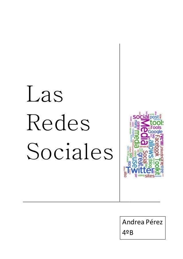 Las Redes Sociales Andrea Pérez 4ºB