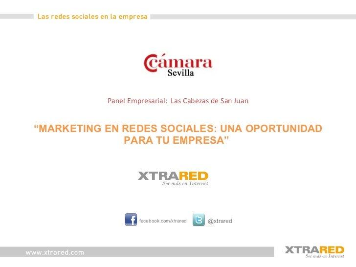 """""""Marketing en Redes Sociales"""" una oportunidad para tu empresa"""