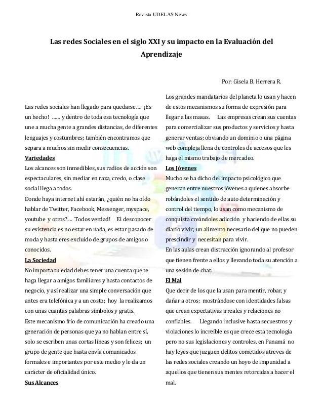 Revista UDELAS News  Las redes Sociales en el siglo XXI y su impacto en la Evaluación del Aprendizaje  Por: Gisela B. Herr...