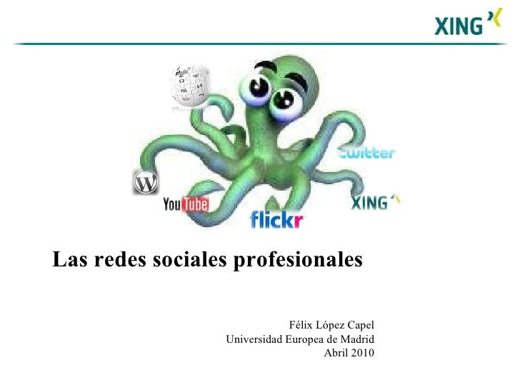 Las redes sociales profesionales uem abril 10