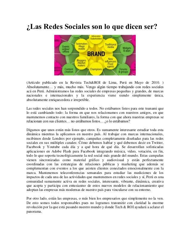 ¿Las Redes Sociales son lo que dicen ser? (Artículo publicado en la Revista Tech&ROI de Lima, Perú en Mayo de 2010. ) Abso...