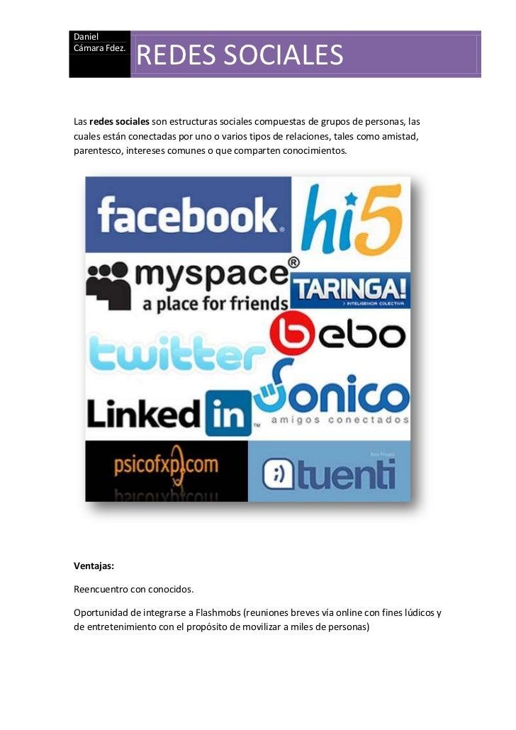 Las redes sociales son estructuras sociales compuestas de grupos de personas, las cuales están conectadas por uno o varios...