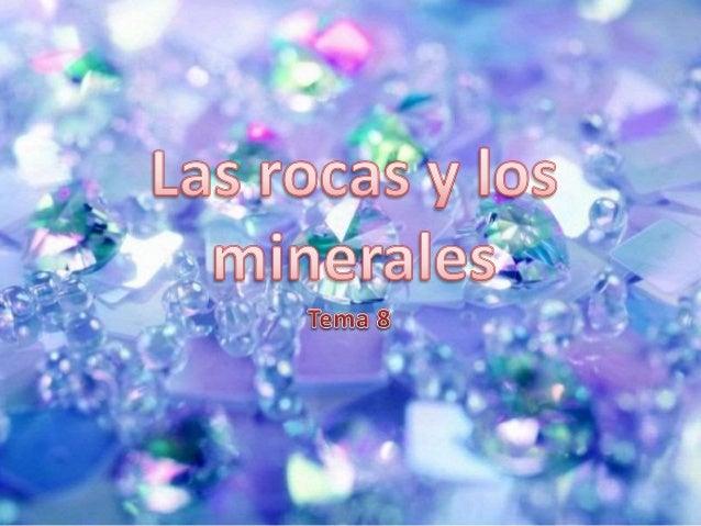 Las rocas son las materias que forman la corteza del manto de la geosfera. Están compuestos por granos muy pequeños, a los...