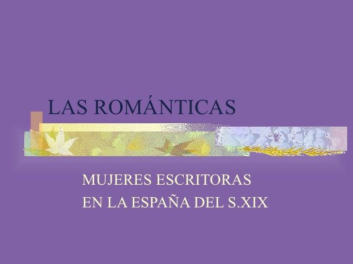 LAS ROMÁNTICAS MUJERES ESCRITORAS EN LA ESPAÑA DEL S.XIX