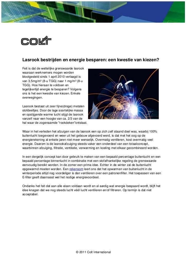 Lasrook bestrijden en energie besparen: een kwestie van kiezen?Feit is dat de wettelijke grenswaarde lasrookwaaraan werkne...