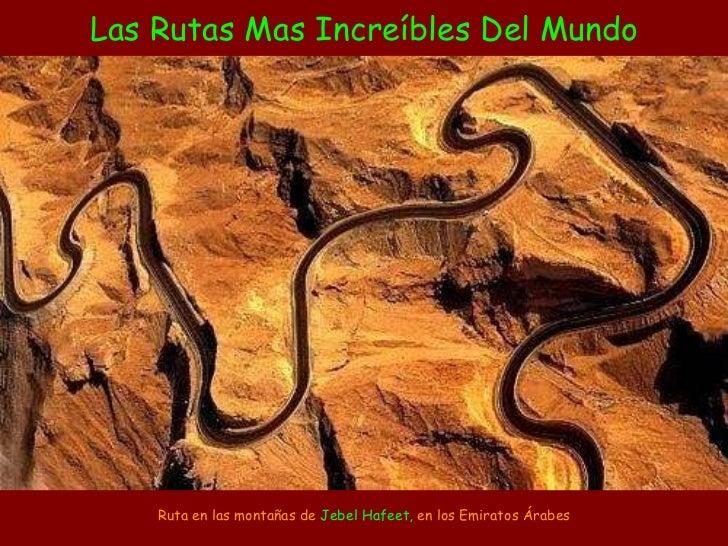 Las rutas mas raras del mundo