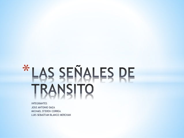 INTEGRANTES JOSE ANTONIO DAZA MICHAEL STEVEN CORREA LUIS SEBASTIAN BLANCO MERCHAN *