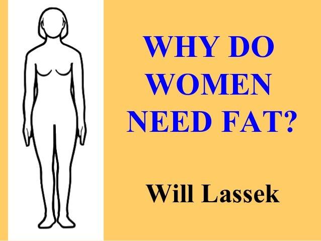 AHS13 Will Lassek MD -- Why Women Need Fat: Three Evolutionary Puzzles
